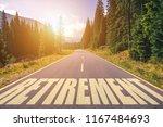 retirement word written on road ... | Shutterstock . vector #1167484693