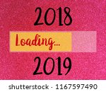goodbye 2018 hello 2019 ... | Shutterstock . vector #1167597490