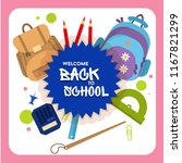 welcome back to school label ... | Shutterstock .eps vector #1167821299