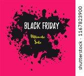 black friday sale banner. paint ... | Shutterstock .eps vector #1167823900