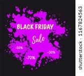 black friday sale banner. paint ... | Shutterstock .eps vector #1167824563