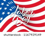 labor day. banner design with... | Shutterstock .eps vector #1167929149
