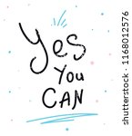 yes you can inspirational and...   Shutterstock .eps vector #1168012576