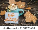 mug of coffee  cocoa or hot... | Shutterstock . vector #1168195663