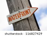 Waterfront Sign Posted On Old...