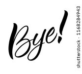 bye lettering. handwritten... | Shutterstock .eps vector #1168284943
