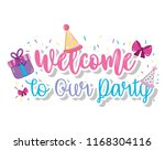 welcome to our party | Shutterstock .eps vector #1168304116