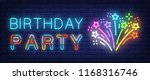 birthday party neon sign.... | Shutterstock .eps vector #1168316746
