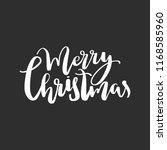 merry christmas lettering... | Shutterstock .eps vector #1168585960