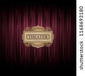 theater scene on red curtain... | Shutterstock .eps vector #1168693180