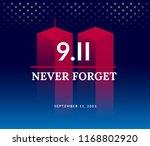 9 11 usa never forget september ... | Shutterstock .eps vector #1168802920