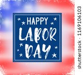 vector illustration labor day a ... | Shutterstock .eps vector #1169106103