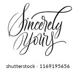 sincerely yours lettering.... | Shutterstock .eps vector #1169195656