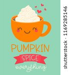 pumpkin spice everything ... | Shutterstock .eps vector #1169285146
