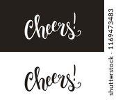 cheers calligraphic handwritten ... | Shutterstock .eps vector #1169473483