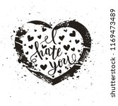 i hate you love you heart funny ... | Shutterstock .eps vector #1169473489