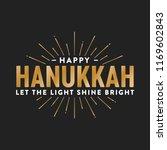 happy hanukkah let the light... | Shutterstock .eps vector #1169602843
