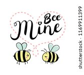 two bees in love. bee mine text.... | Shutterstock .eps vector #1169911399