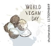 world vegan day  healthy food.... | Shutterstock .eps vector #1170094849