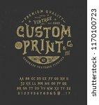 font custom print.  hand... | Shutterstock .eps vector #1170100723