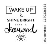 wake up and shine bright like a ... | Shutterstock .eps vector #1170236983