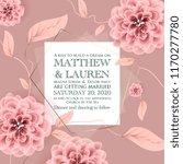 botanical wedding invitation... | Shutterstock .eps vector #1170277780