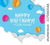 Stock vector happy birthday with sky cloud and balloons background d paper cut sign greeting 1170363166