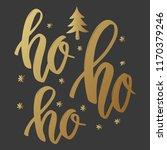 ho ho ho. lettering phrase in...   Shutterstock .eps vector #1170379246