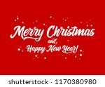 merry christmas and happy new... | Shutterstock .eps vector #1170380980