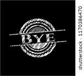 bye written with chalkboard... | Shutterstock .eps vector #1170386470