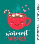 warmest wishes  typography... | Shutterstock .eps vector #1170421030
