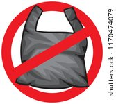 no trash sign with plastic bag  ...   Shutterstock .eps vector #1170474079