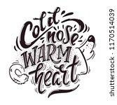 cold nose warm heart. hand... | Shutterstock .eps vector #1170514039