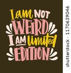 i am not weird  i am limited... | Shutterstock .eps vector #1170639046