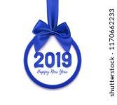 happy new year 2019 round... | Shutterstock .eps vector #1170662233