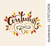 autumn lettering with flourish... | Shutterstock .eps vector #1170712426