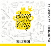 soup of the day  sketch style... | Shutterstock .eps vector #1170865483