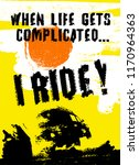 when life gets complicated i... | Shutterstock .eps vector #1170964363