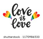 love is love slogan. gay ... | Shutterstock .eps vector #1170986533