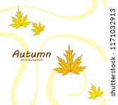 maple leaves autumnal vector... | Shutterstock .eps vector #1171032913