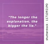 the longer the explanation  the ... | Shutterstock . vector #1171092190