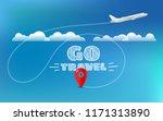 go travel concept. travel... | Shutterstock .eps vector #1171313890
