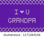 i love you grandpa white... | Shutterstock .eps vector #1171364146