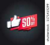 50  off thumbs up shopping label | Shutterstock .eps vector #1171415299