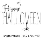 happy halloween handwritten... | Shutterstock .eps vector #1171700740