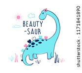 sweet dinosaur. hand drawing... | Shutterstock .eps vector #1171841890