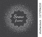 round snow  snowflakes frame... | Shutterstock .eps vector #1171906210