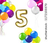 birthday 5 years card with...   Shutterstock . vector #1172103370