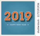 happy new year 2019 card ... | Shutterstock .eps vector #1172191936