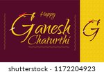 happy ganesh chaturthi wishes... | Shutterstock .eps vector #1172204923
